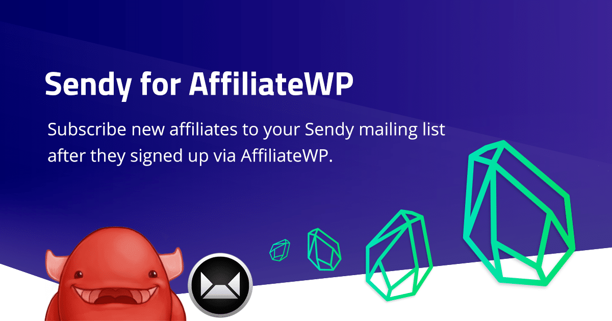 Sendy for AffiliateWP Integration released!