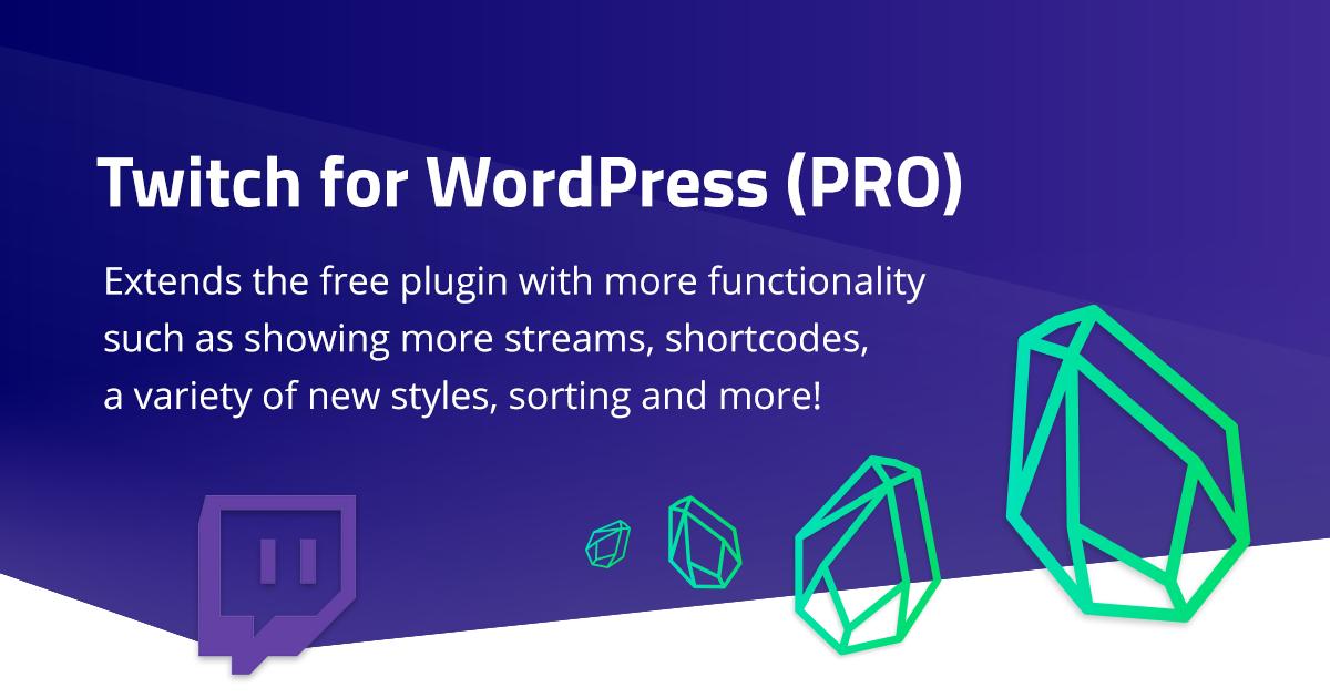 Twitch for WordPress – PRO
